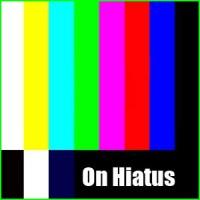 ON HIATUS