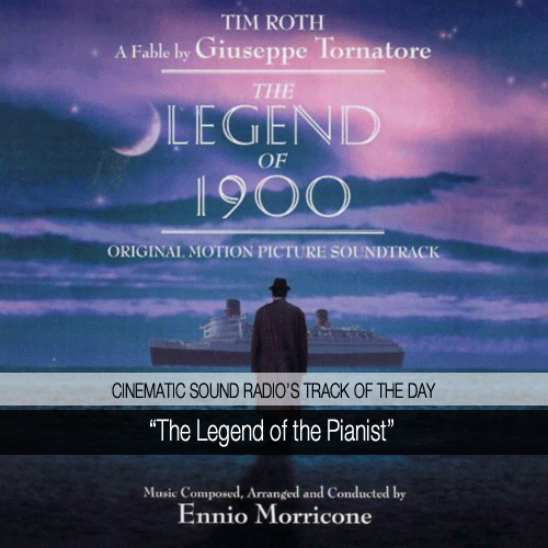 TRACK OF THE DAY | THE LEGEND OF 1900 (Morricone)